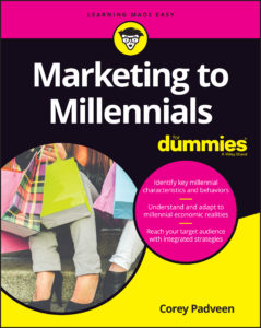 Marketing to Millennials For Dummies Corey Padveen
