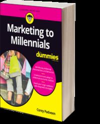 Marketing to Millennials for Dummies Corey Padveen Book